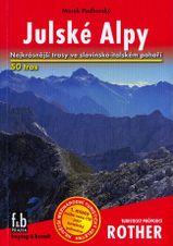 Sprievodca Rother - Julské Alpy